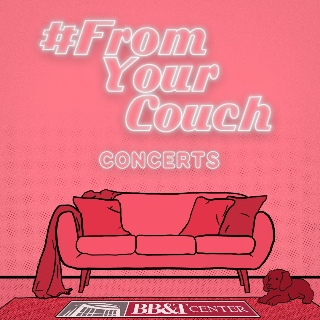 More Info for BB&T Center Presents Concerts #FromYourCouch